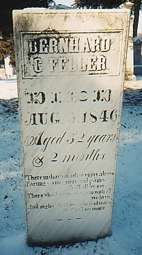 Bernhard C. Feller, Died Aug. 3, 1846, Aged 32 years & 2 months.  Photo courtesy of The Grave Addiction, graveaddiction.com, March 2005